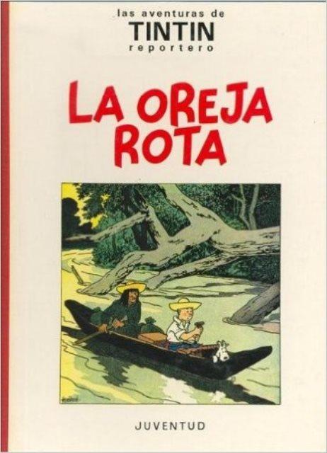 LA OREJA ROTA . (TD)