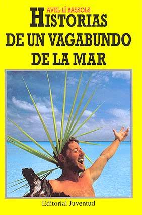 HISTORIAS DE UN VAGABUNDO DE LA MAR (RUST.)