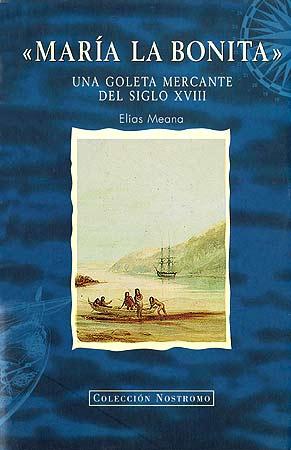 MARIA LA BONITA . UNA GOLETA MERCANTE DEL SIGLO XVIII