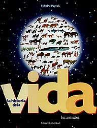 LA HISTORIA DE LA VIDA . LOS ANIMALES