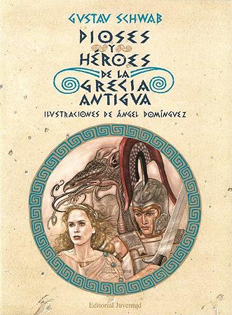 DIOSES Y HEROES DE LA GRECIA ANTIGUA