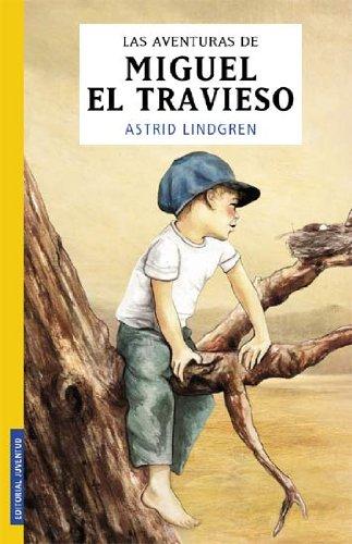 LAS AVENTURAS DE MIGUEL EL TRAVIESO