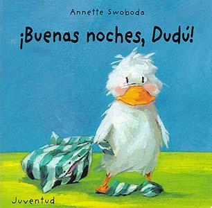 BUENAS NOCHES , DUDU !