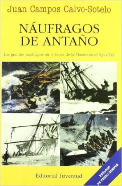NAUFRAGOS DE ANTAÑO