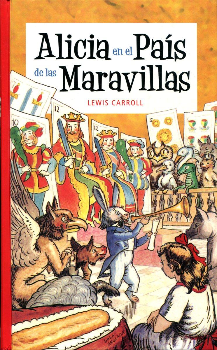 ALICIA EN EL PAIS DE LAS MARAVILLAS (RUST.)