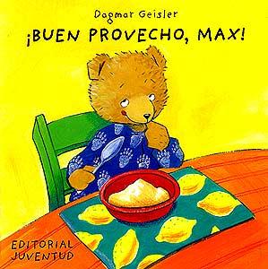 BUEN PROVECHO , MAX !