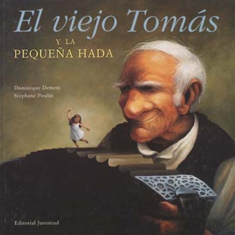 EL VIEJO TOMAS Y LA PEQUEÑA HADA