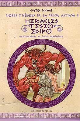 HERACLES , TESEO , EDIPO . DIOSES HEROES GRECIA ANTIGUA II