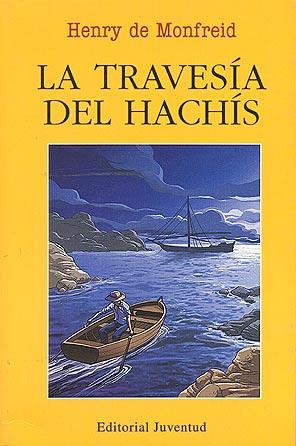 LA TRAVESIA DEL HACHIS
