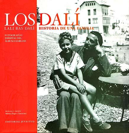 LOS DALI . HISTORIA DE UNA FAMILIA