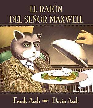 EL RATON DEL SEÑOR MAXWELL