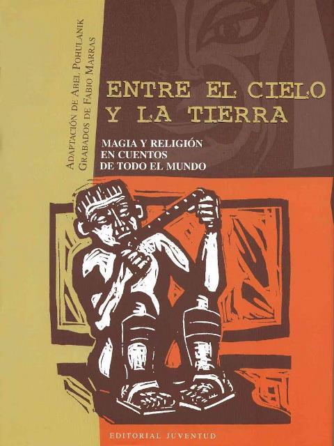 ENTRE EL CIELO Y LA TIERRA . (JUV)