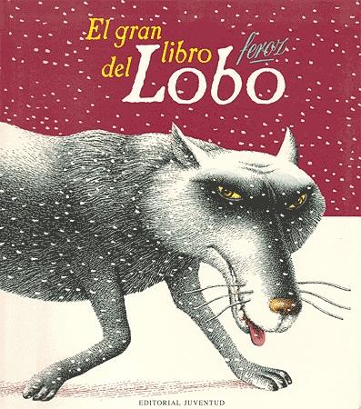 EL GRAN LIBRO DEL LOBO FEROZ