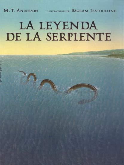 LA LEYENDA DE LA SERPIENTE