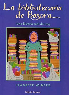 LA BIBLIOTECARIA DE BASORA .UNA HISTORIA REAL DE IRAQ