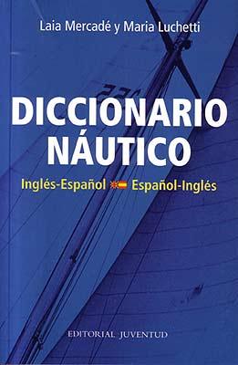DICCIONARIO NAUTICO INGLES-ESPAÑOL ESPAÑOL-INGLES