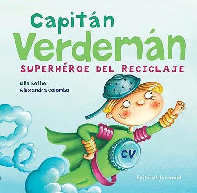 CAPITAN VERDEMAN . SUPERHEROE DEL RECICLAJE