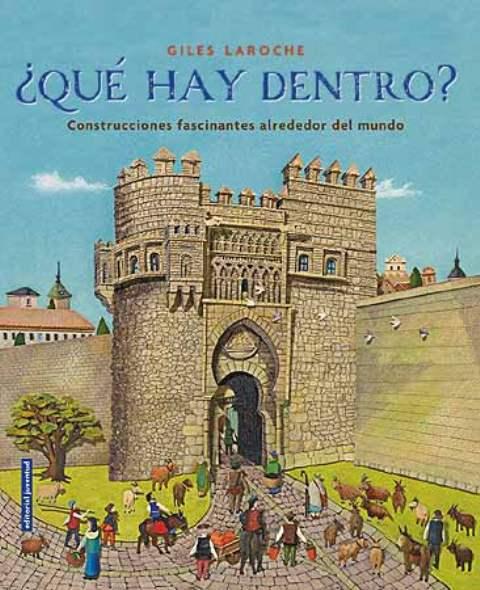 QUE HAY DENTRO ? . CONSTRUCCIONES FASCINANTES ALREDEDOR DEL MUNDO