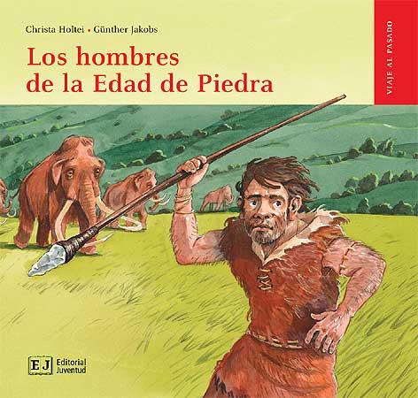 LOS HOMBRES DE DE LA EDAD DE PIEDRA