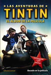 EL ALBUM DE LA PELICULA . LAS AVENTURAS DE TINTIN