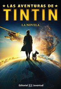 LA NOVELA . LAS AVENTURAS DE TINTIN