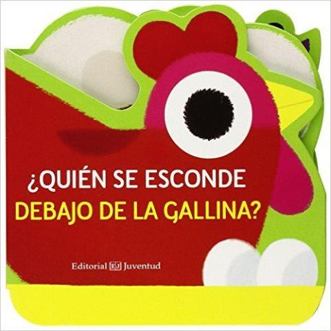 QUIEN SE ESCONDE DEBAJO DE LA GALLINA ?