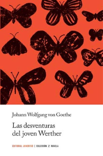 LAS DESVENTURAS DEL JOVEN WERTHER (ED.ARG.)