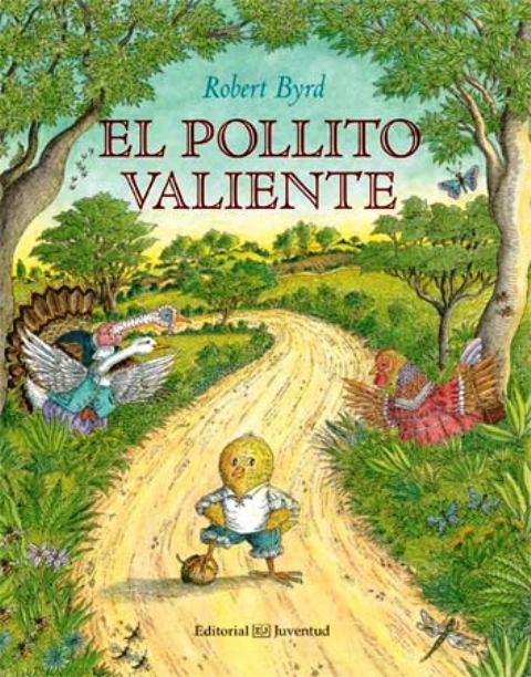 EL POLLITO VALIENTE