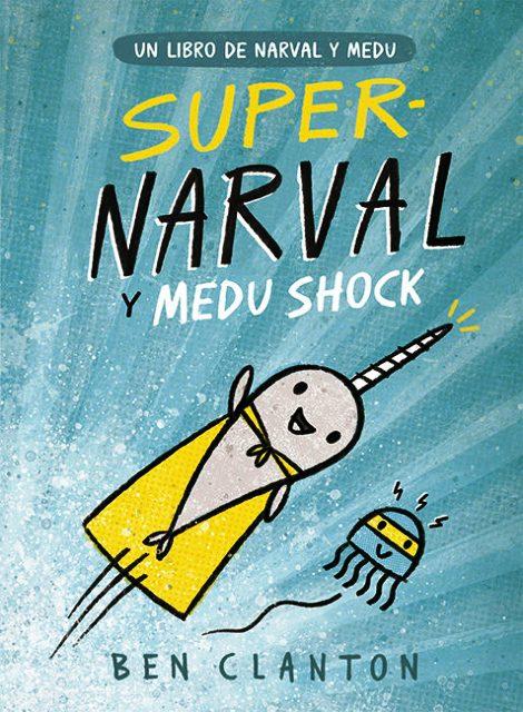SUPER - NARVAL Y MEDU SHOCK