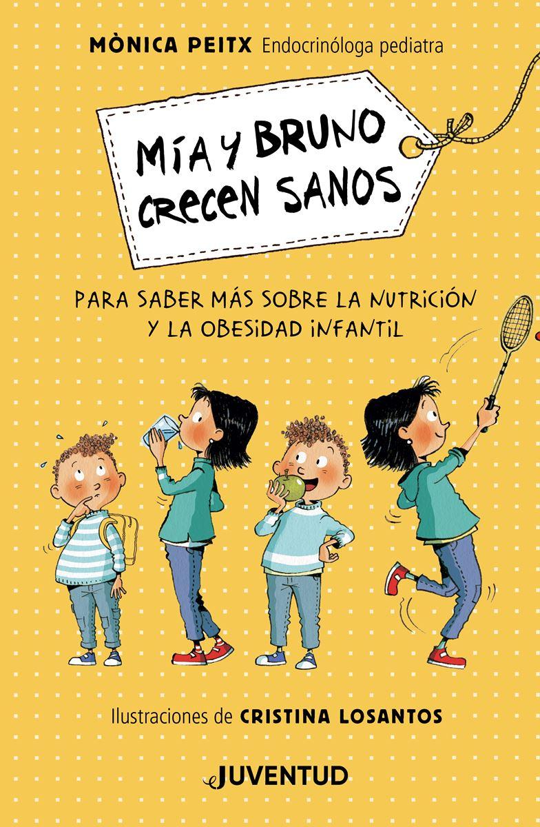 MIA Y BRUNO CRECEN SANOS