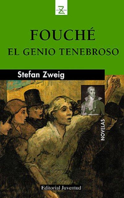 FOUCHE . EL GENIO TENEBROSO