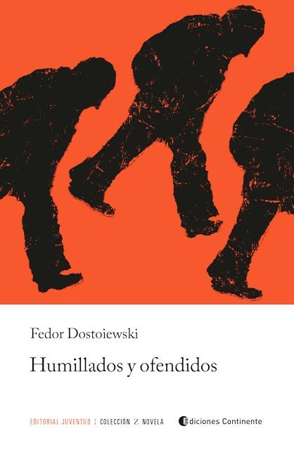 HUMILLADOS Y OFENDIDOS (ED.ARG.)