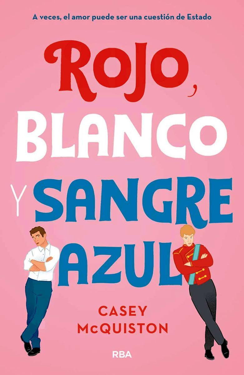 ROJO , BLANCO Y SANGRE AZUL