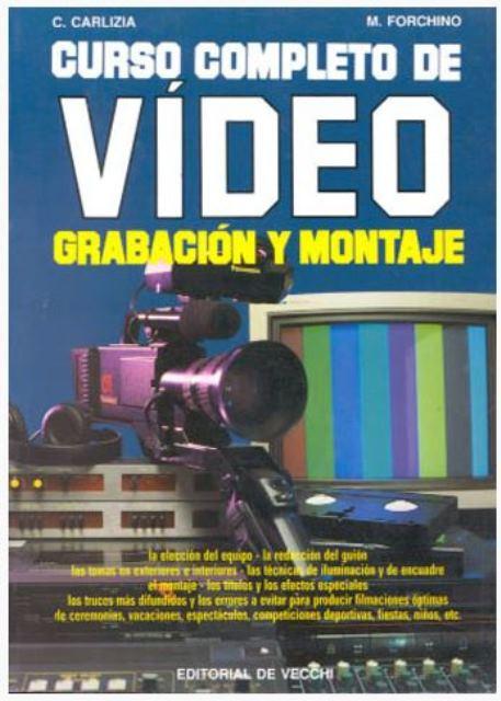 VIDEO CURSO COMPLETO DE . GRABACION Y MONTAJE