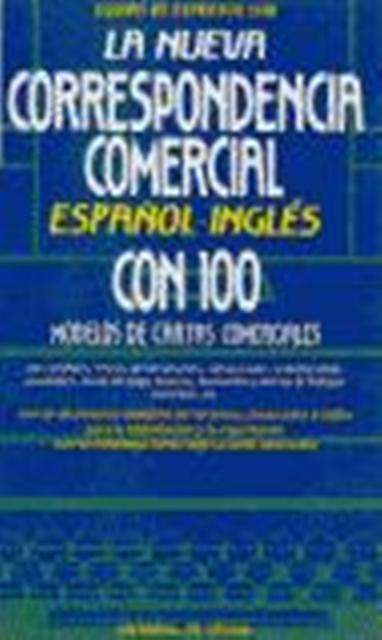 LA NUEVA CORRESPONDENCIA COMERCIAL . ESPAÑOL - INGLÉS C/D
