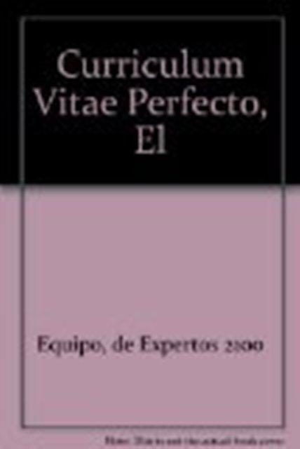 EL CURRICULUM VITAE PERFECTO