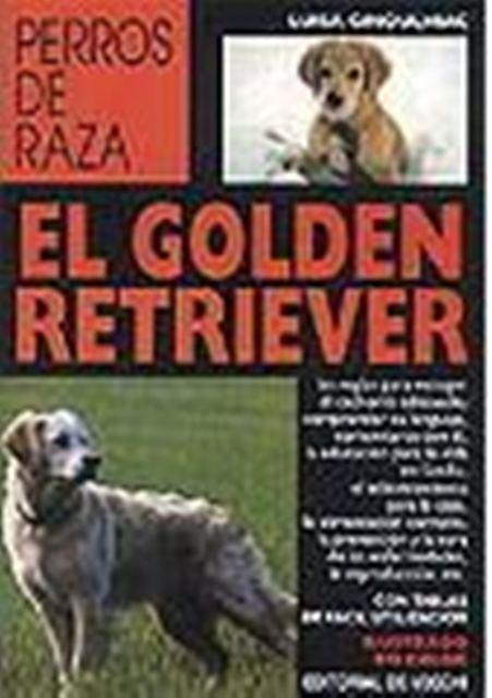 EL GOLDEN RETRIVER - PERROS DE RAZA