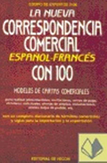 LA NUEVA CORRESPONDENCIA COMERCIAL . ESPAÑOL - FRANCÉS