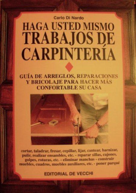 TRABAJOS DE CARPINTERIA - HAGA USTED MISMO