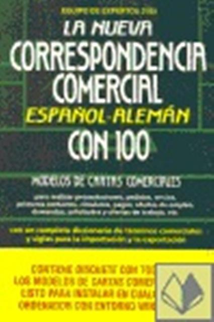 LA NUEVA CORRESPONDENCIA COMERCIAL . ESPAÑOL - ALEMÁN C/D