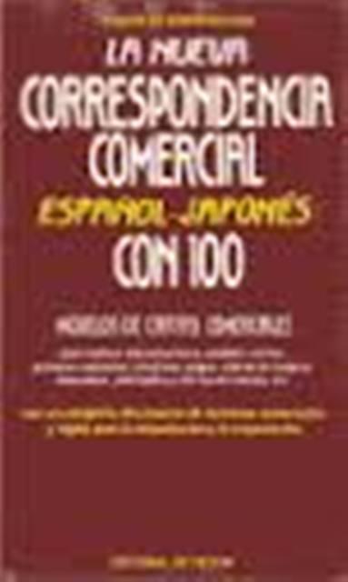 LA NUEVA CORRESPONDENCIA COMERCIAL . ESPAÑOL - JAPONÉS