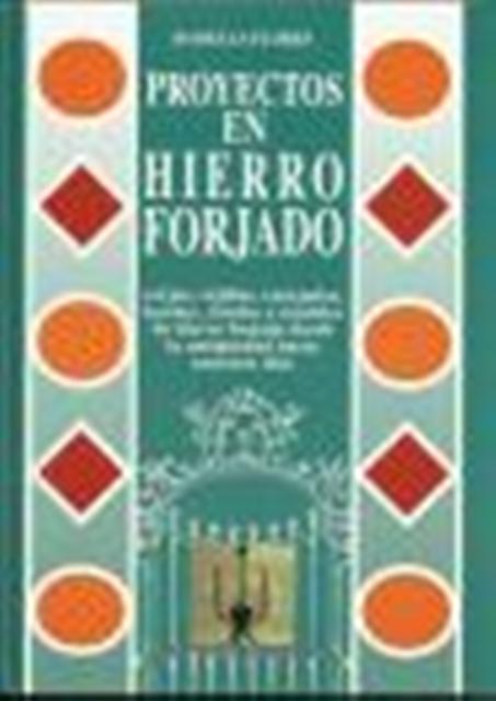 PROYECTOS EN HIERRO FORJADO