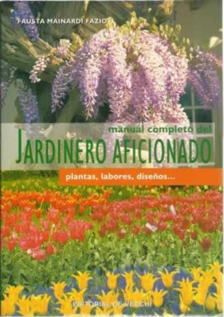 JARDINERO AFICIONADO - MANUAL COMPLETO