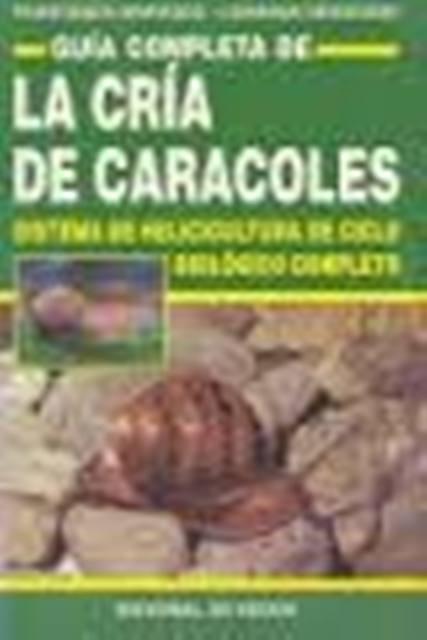 CRIA DE CARACOLES . GUIA COMPLETA