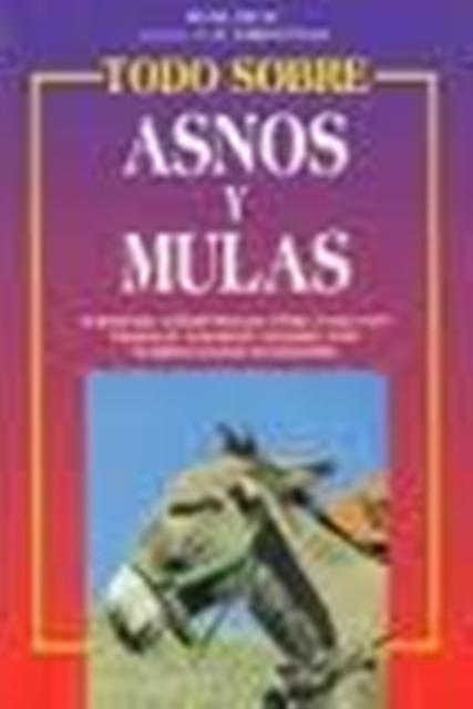 TODO SOBRE ASNOS Y MULAS
