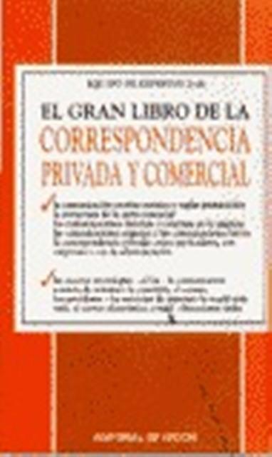 EL CORRESPONDENCIA PRIVADA Y COMERCIAL GRAN LIBRO DE LA