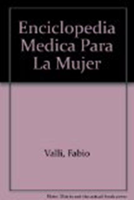 ENCICLOPEDIA MEDICA PARA LA MUJER