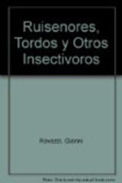 ANIMALES DE CASA - RUISEÑORES TORDOS Y OTROS