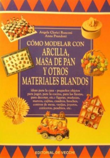 COMO MODELAR CON ARCILLA , MASA DE PAN Y OTROS