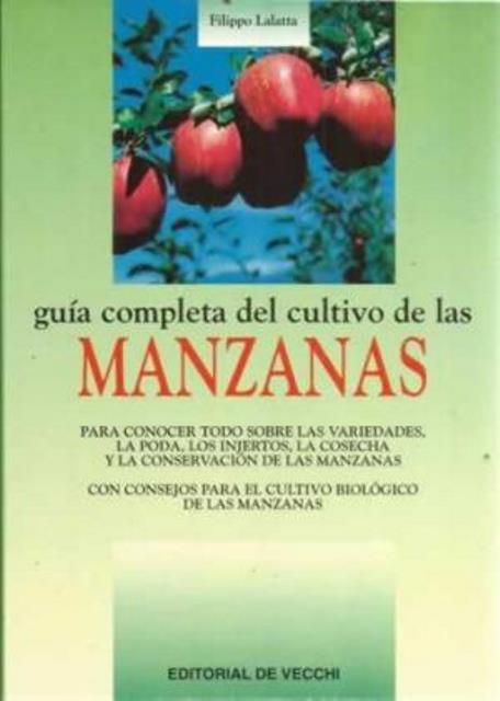 MANZANAS GUIA COMPLETA DEL CULTIVO DE LAS